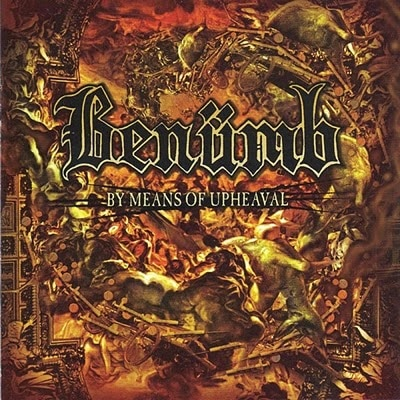 benumb By Means of Upheaval
